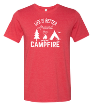 Load image into Gallery viewer, Life is Better Around the Campfire Short Sleeve Graphic T-shirt