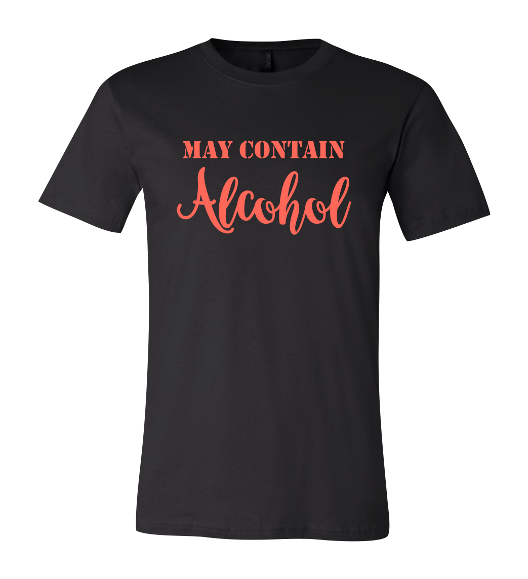 May Contain Alcohol Short Sleeve Graphic T-shirt