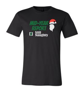Mid Year Report, Still Naughty Short-Sleeve Graphic T-shirt