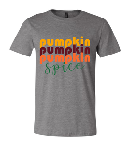 Pumpkin, Pumpkin, Pumpkin, Spice Short Sleeve Graphic T-shirt