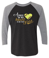 Load image into Gallery viewer, A Piece of My Heart is on That... Raglan 3/4 Sleeve Graphic Shirt
