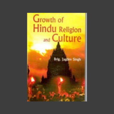 Growth Of Hindu Religion And Culture 01 Edition