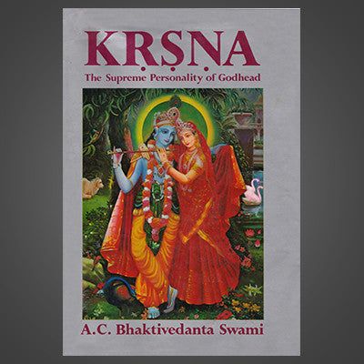 Krisna - The Supreme Personality of Godhead