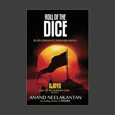 Roll of the Dice: Duryodhana's Mahabharata