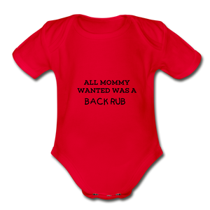 ALL MOMMY WANTED WAS A BACK RUB - red