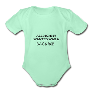 ALL MOMMY WANTED WAS A BACK RUB - light mint