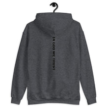 "Load image into Gallery viewer, ""IN GOD WE TRUST"" Logo Hoodie"