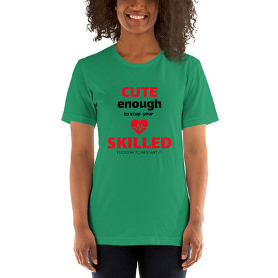 Cute Enough Unisex T-Shirt