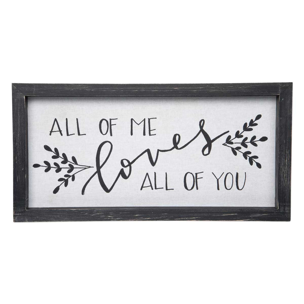 All Of Me Framed Linen Sign