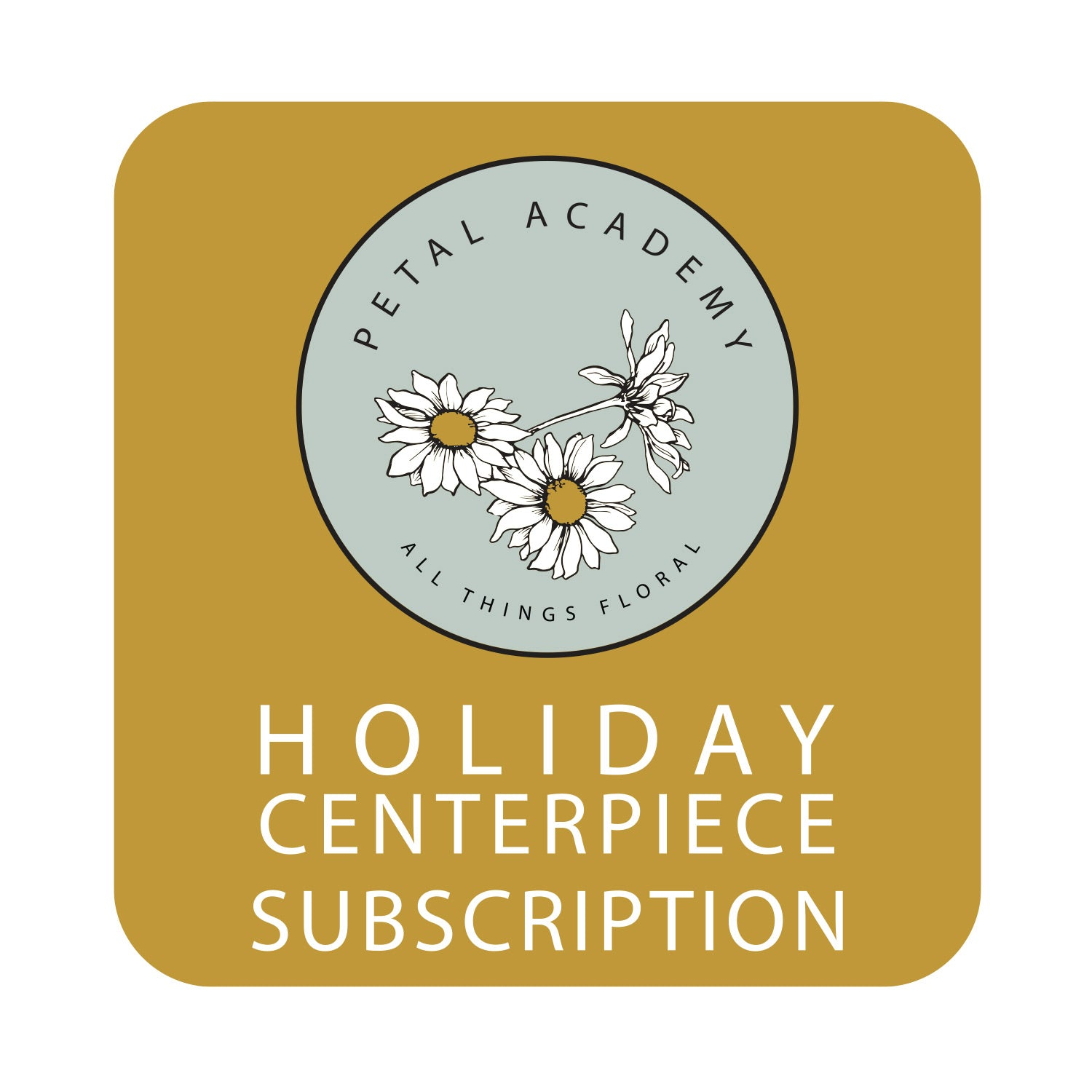 2021 Holiday Centerpieces Subscriptions  //
