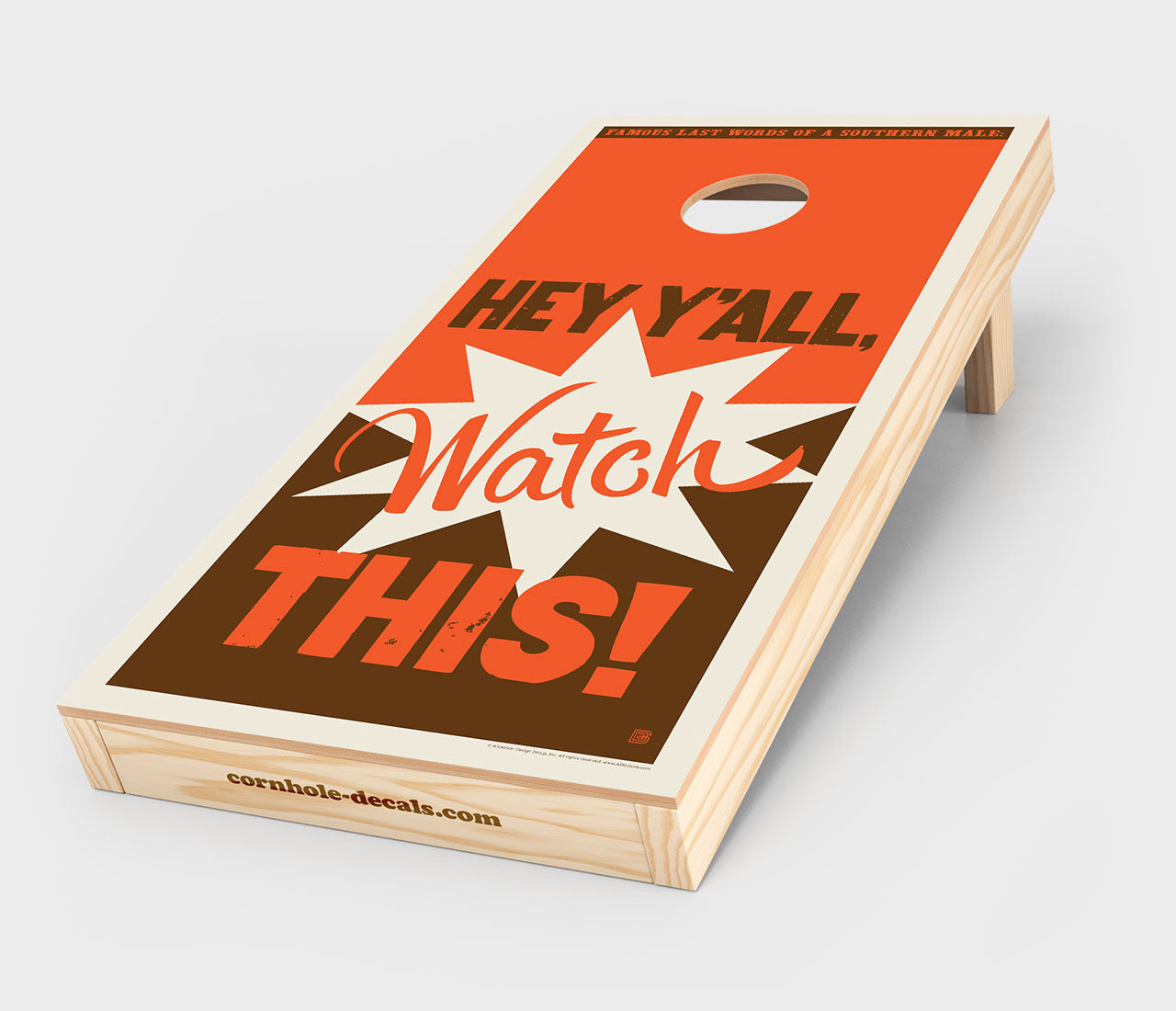 Hey Y'all, Watch This! Cornhole Decal