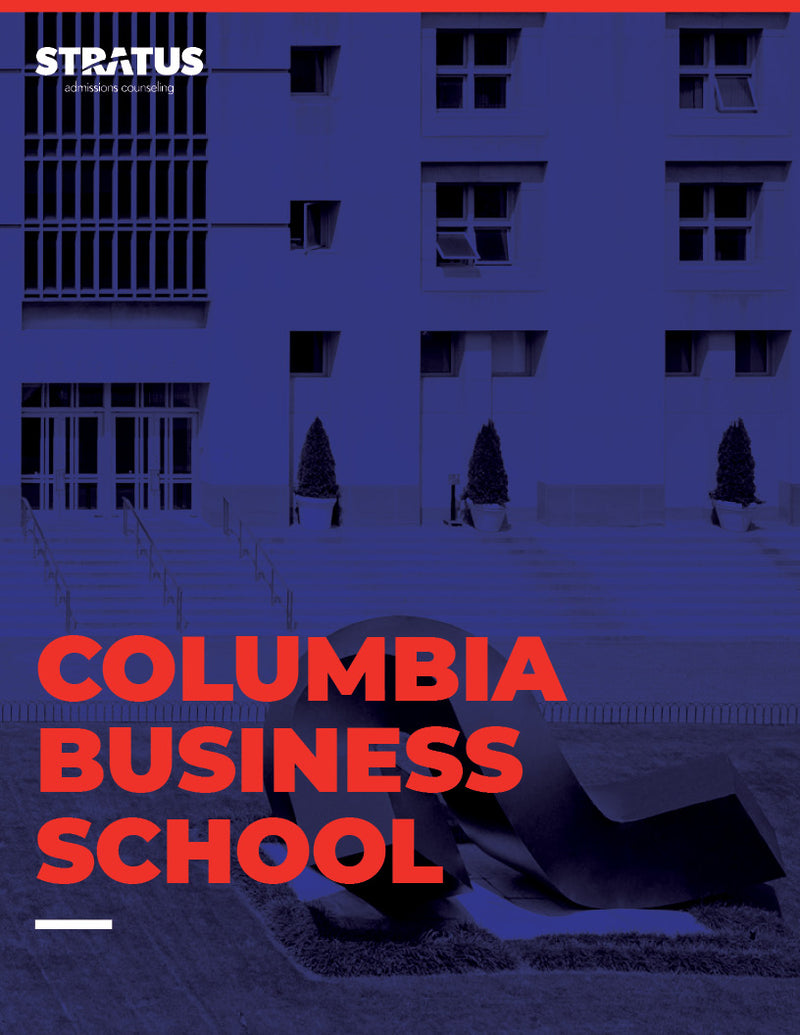 Stratus Admissions' Guide to Getting into Columbia Business School