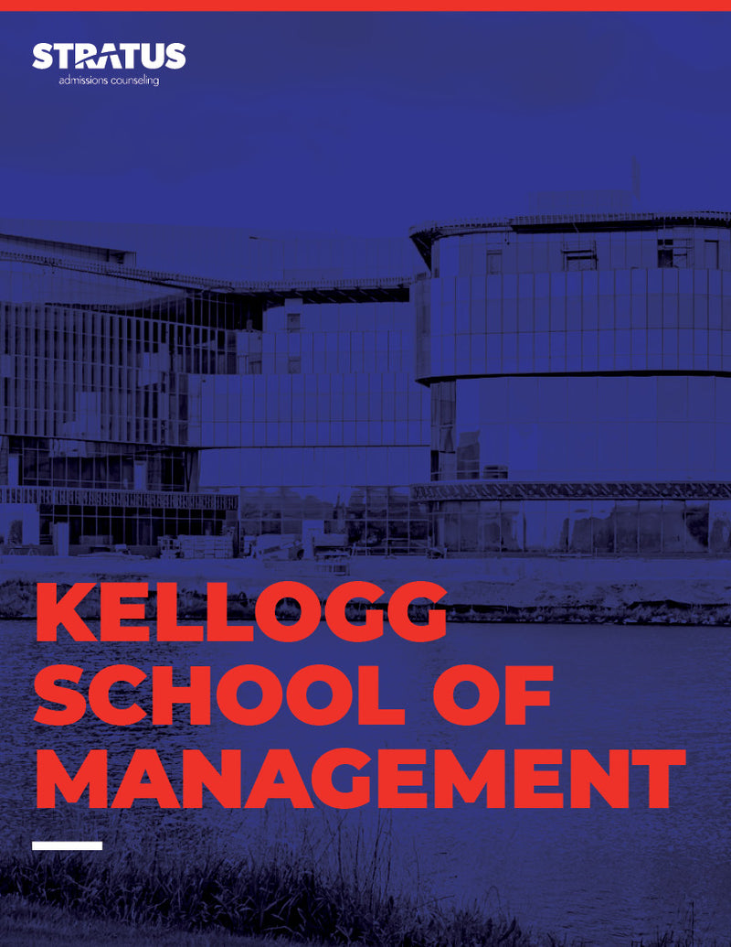 Stratus Admissions' Guide to Getting into Kellogg School of Management