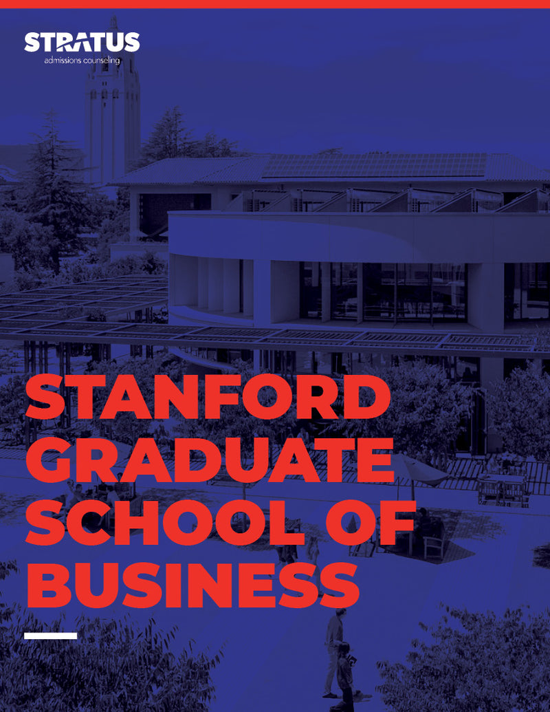 Stratus Admissions' Guide to Getting into Stanford Graduate School of Business