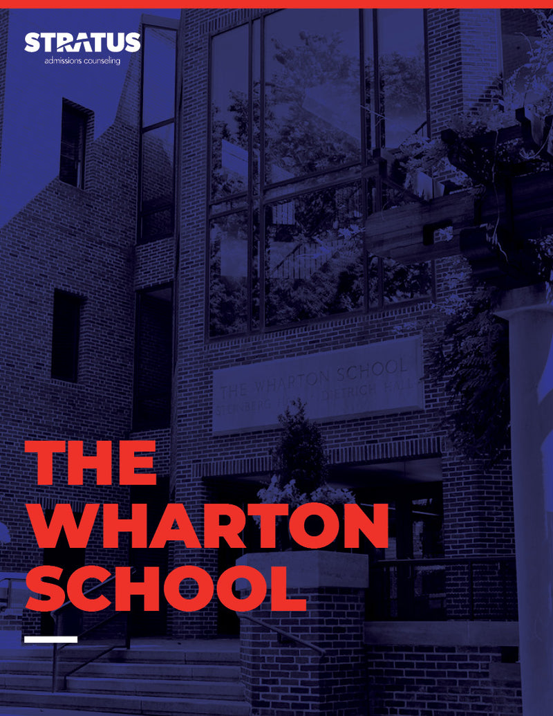 Stratus Admissions' Guide to Getting into The Wharton School