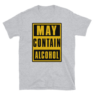 May Contain Alcohol Short-Sleeve Unisex T-Shirt