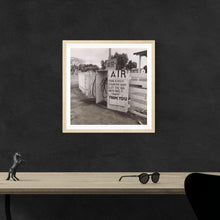 Load image into Gallery viewer, Dorothea Lange Kern County CA Gas Station AIR Sign  Framed Hanging Above A Desk