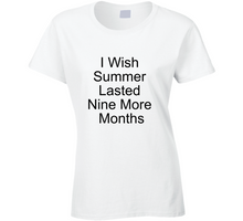 Load image into Gallery viewer, Summer Ladies T Shirt