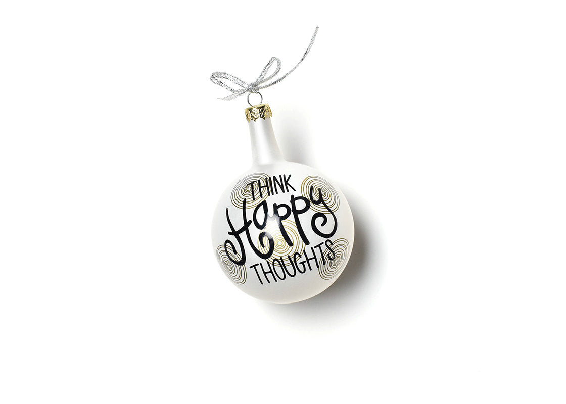 Think Happy Thoughts Glass Ornament