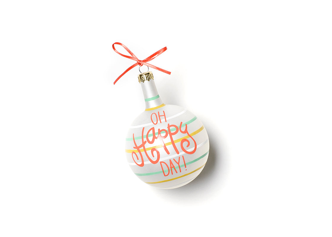 Oh Happy Day Glass Ornament