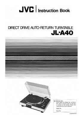 JVC JL-A40 Turntable Owners Instruction Manual Reprint