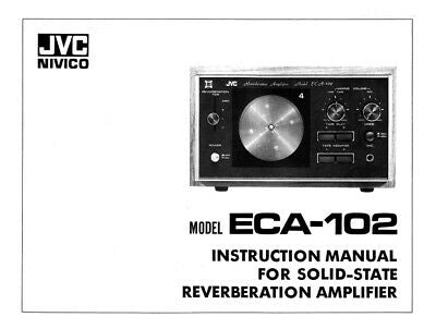 JVC ECA-102 Amplifier Owners Instruction Manual Reprint