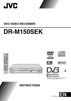 JVC DR-M150SEK DVD Recorder Owners Instruction Manual Reprint