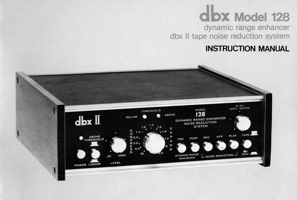 DBX Model 128 Dynamic Range Enhancer Owners Manual