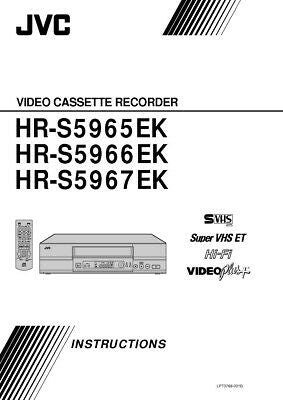 JVC HR-S5965EK HR-S5966EK HR-S5967EK VCR Owners Instruction Manual Reprint