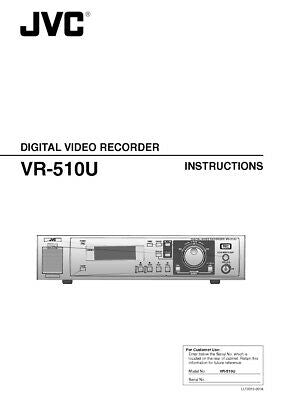 JVC VR-510U Digital Video Recorder Owners Instruction Manual Reprint