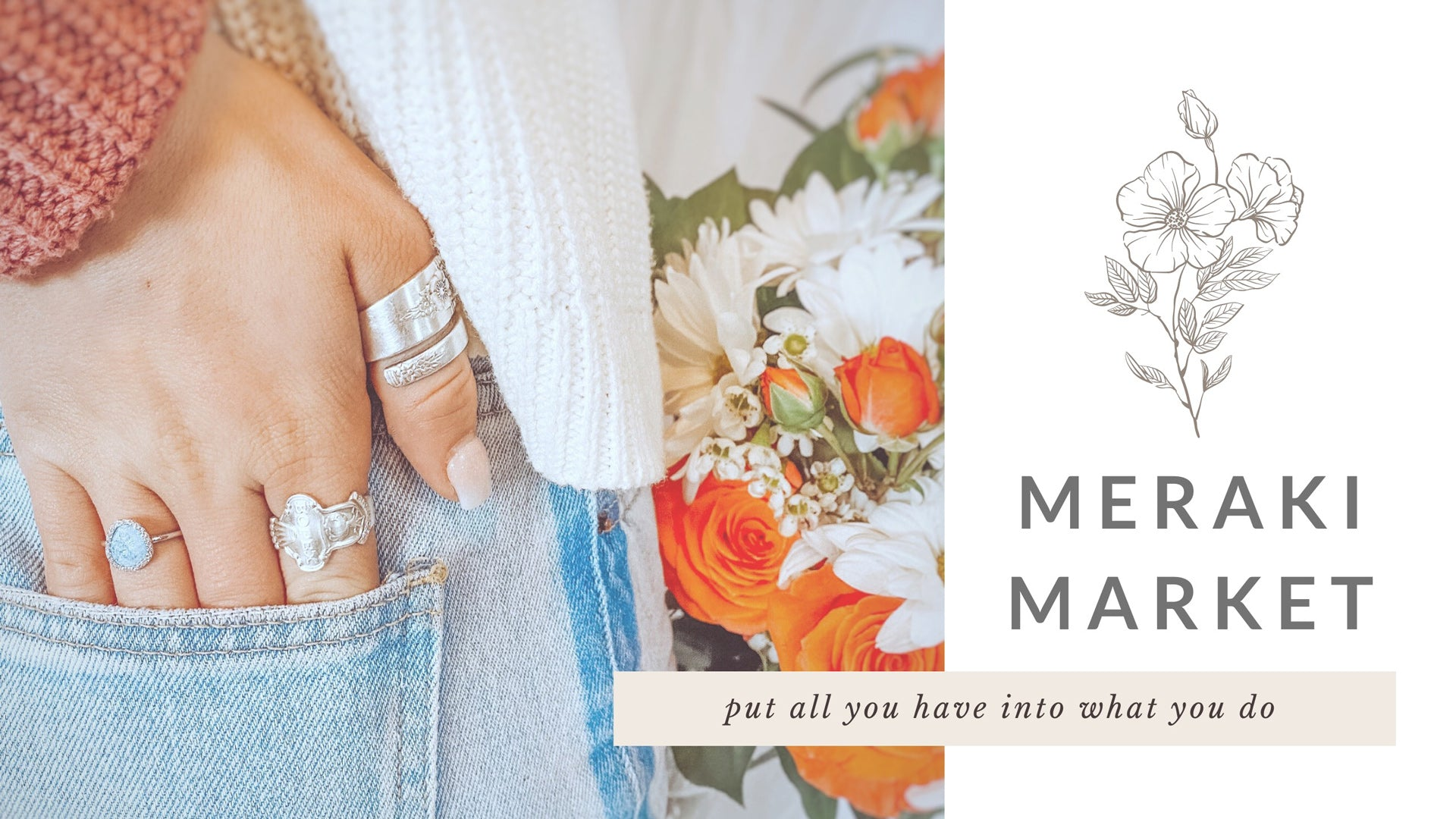 Meraki Market: Put All You Have Into What You Do