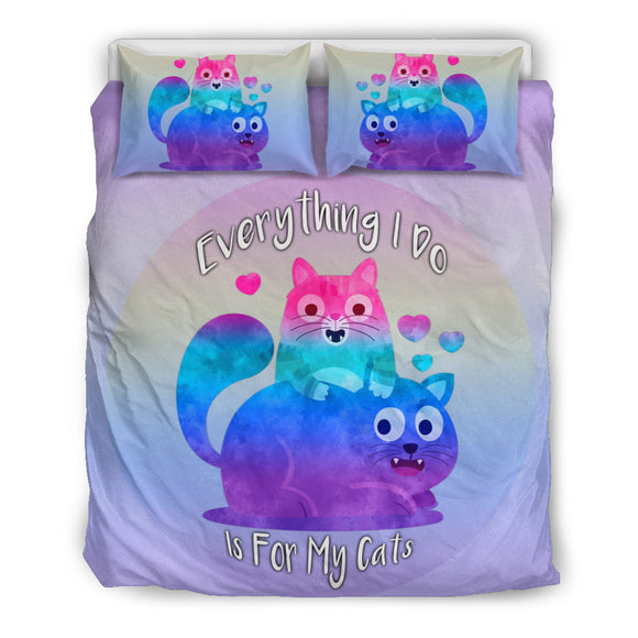 Everything I Do Is For My Cats Duvet Cover Bedding Set for Cat Lovers