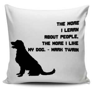 Black and White Dog Quote Bed Throw Or Couch Pillow Cover for Dog Lovers