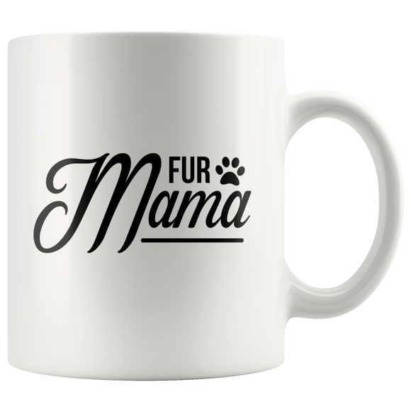 White Ceramic 11 oz. Coffee Mug With Fur Mama Dog Quote