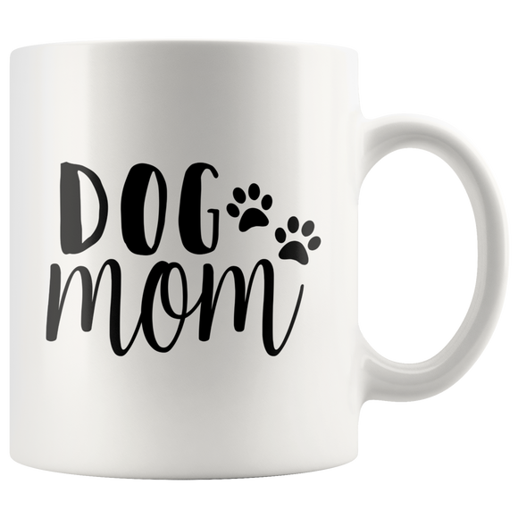 White Ceramic 11 oz. Coffee Mug With Dog Mom Quote