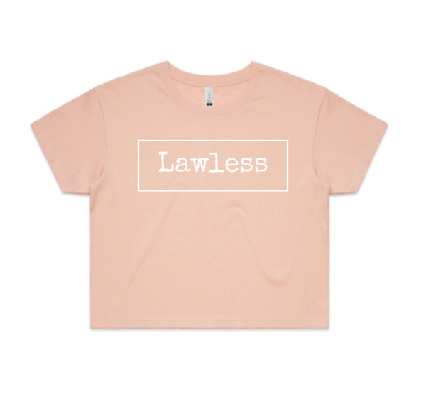 LAWLESS - Women's Cropped Tees.