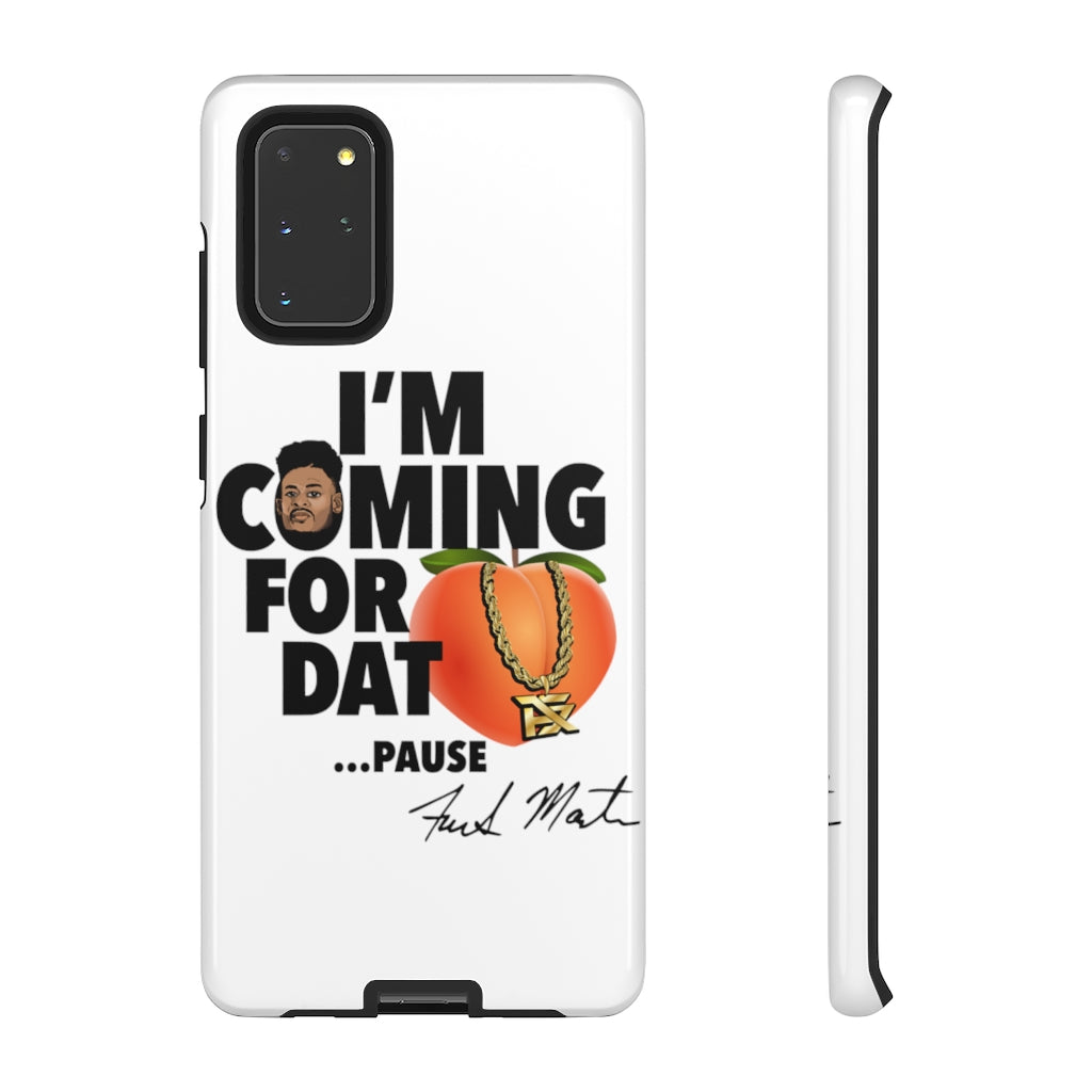 Phone Case - Coming For Dat...PAUSE!