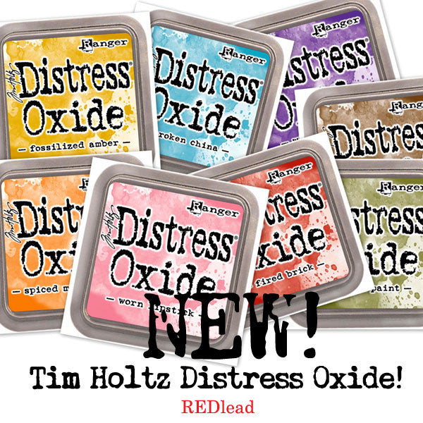 Tim Holtz Distress Oxide Ink Pads in the Shop Today!