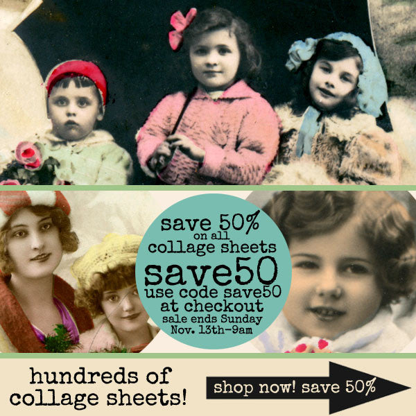 Hundreds of Collage Sheets are on Sale - Save 50%!