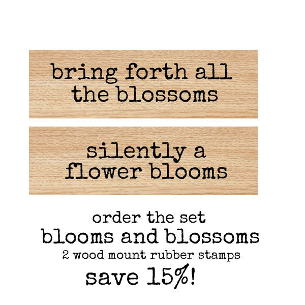 Blooms and Blossoms Wood Mount Rubber Stamp Set