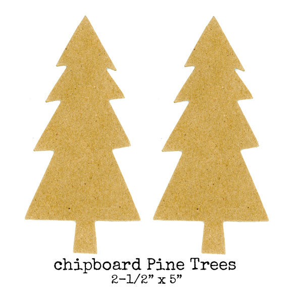 2 Chipboard Pine Trees Save 50%