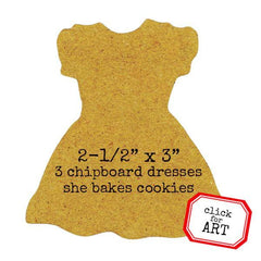 3 She Bakes Cookies Chipboard Dresses