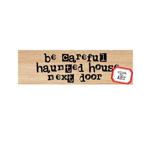 Be Careful Halloween Wood Mount Rubber Stamp Save 30%