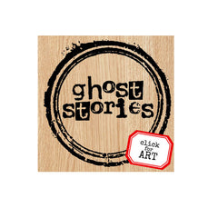 Ghost Stories Wood Mount Rubber Stamp