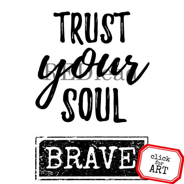 trust your soul mixed media art stamp