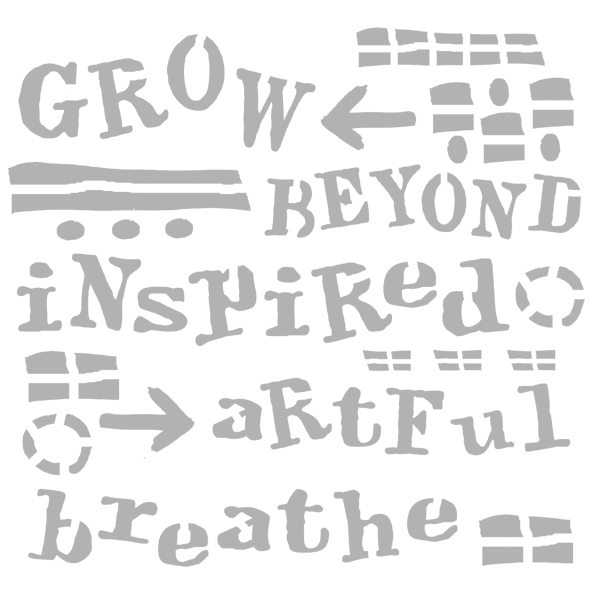 "Art Stencil - Grow Beyond - 6"" x 6"""