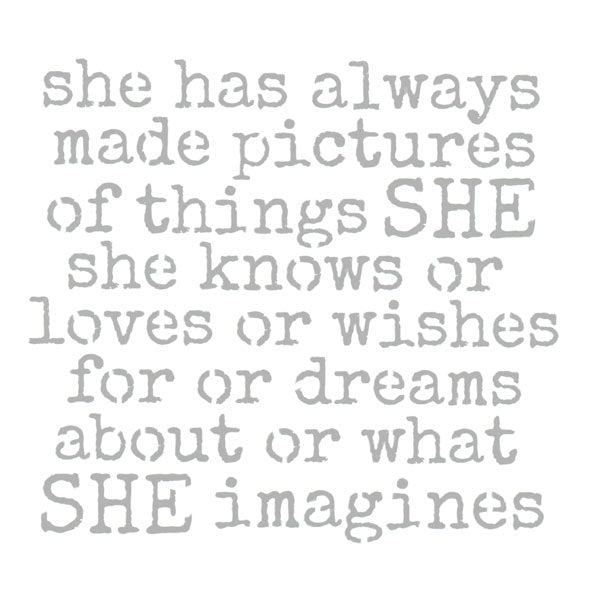 She Has Always Made Pictures 6 x 6 Stencil