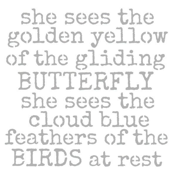 She Sees the Golden Yellow of the Gliding Butterfly 6 x 6 Stencil