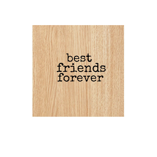 Best Friends Forever Wood Mounted Rubber Stamp