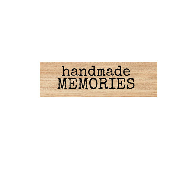 Handmade Memories Wood Mounted Rubber Stamp